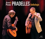 Jean et Pierre Pradelles - Anthologie