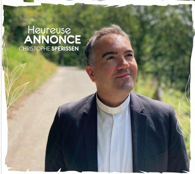 CD Heureuse Annonce - C. Sperissen