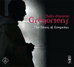 Chefs d oeuvres gregoriens
