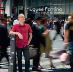 Hugues Fantino - Au coeur du monde