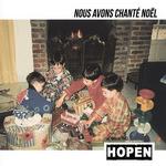 Hopen - Nous avons chanté Noël