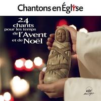 Chantons en Eglise Avent Noel
