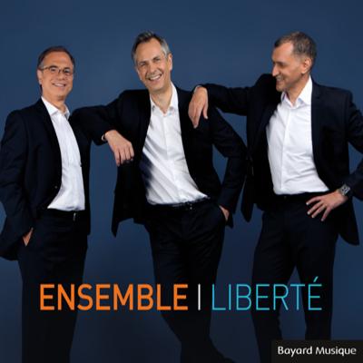 Ensemble - Liberté