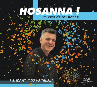 Hosannah de Laurent Grzyboski