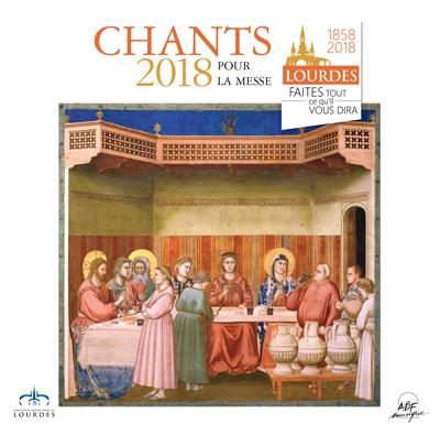 """Lourdes : Chants 2018 pour la messe """"Faites tout ce qu'Il vous dira !"""""""