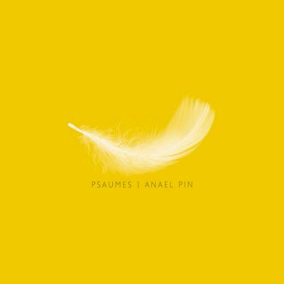 Anael Pin - Psaumes
