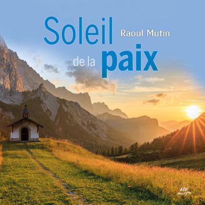 Soleil de la paix - Raoul Mutin